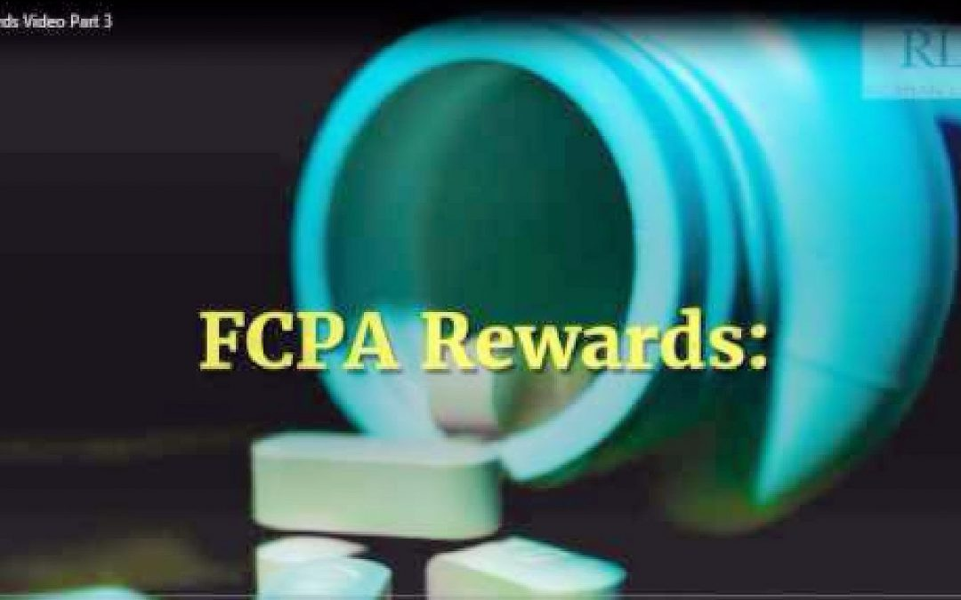 FCPA Rewards: Pharma Whistleblower Video Part III